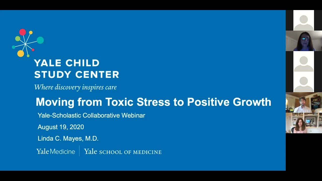 Moving From Toxic Stress to Positive Growth (Dr. Linda Mayes, Dr. Nat Kendall-Taylor, Lauren Tarshis)