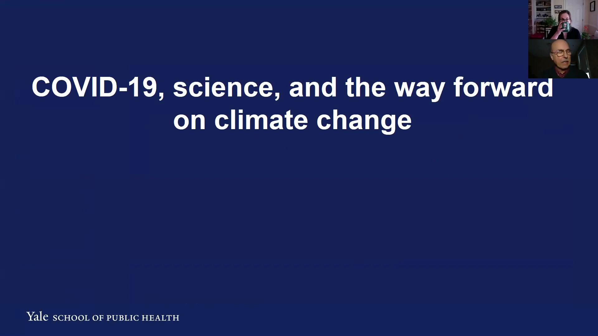 COVID-19, Science and the Way Forward on Climate Change
